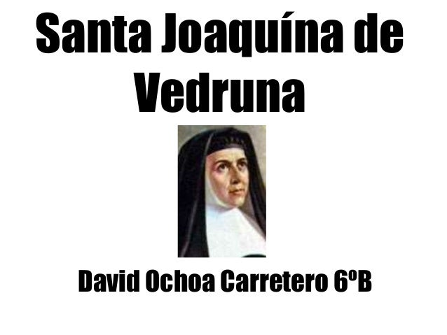 Santa Joaquína de Vedruna David Ochoa Carretero 6ºB