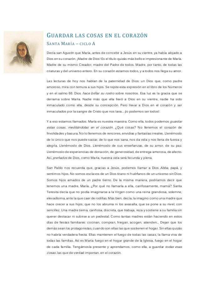 GUARDAR LAS COSAS EN EL CORAZÓN SANTA MARÍA – CICLO A Decía san Agustín que María, antes de concebir a Jesús en su vientre...