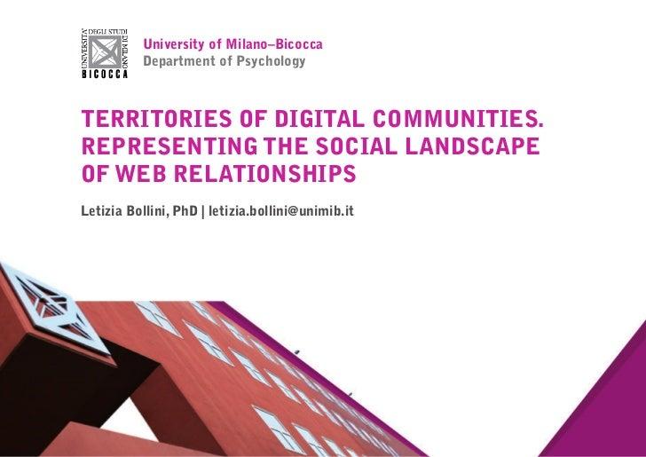 university of milano–Bicocca              department of Psychology terrItorIeS of dIgItAl CommunItIeS. rePreSentIng the So...