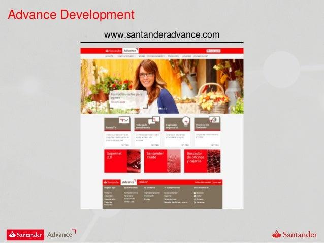 Advance Development www.santanderadvance.com