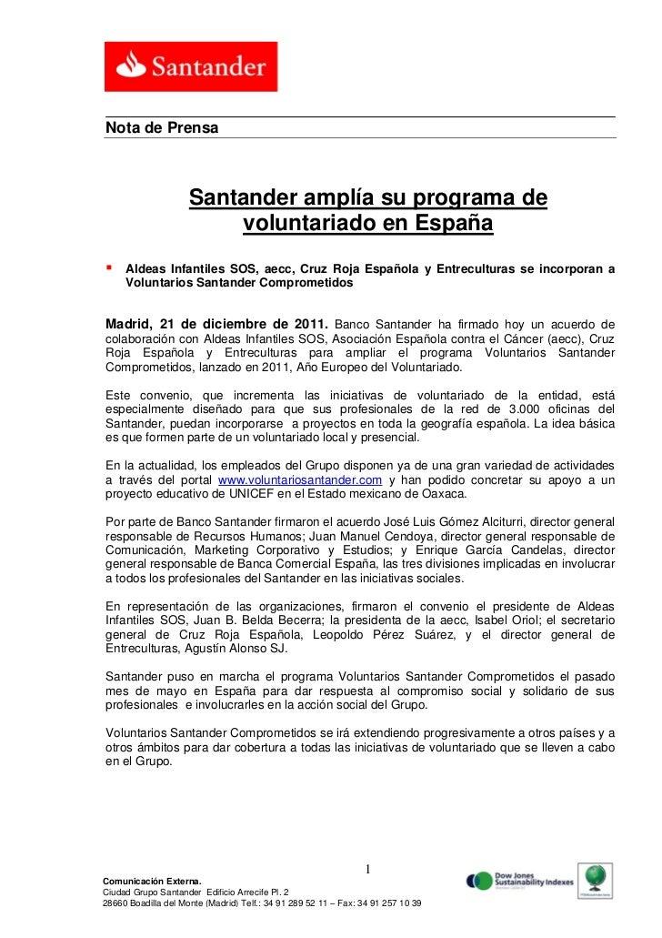 Nota de Prensa                     Santander amplía su programa de                         voluntariado en España    Alde...