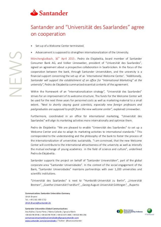 "NEWS Santander and ""Universität des Saarlandes"" agree on cooperation • Set-up of a Welcome Center terminated. • Advancemen..."