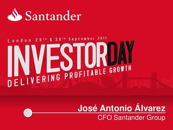 José Antonio Álvarez    CFO Santander Group