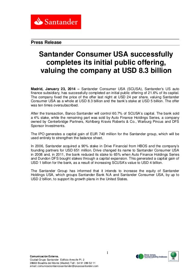 Press Release  Santander Consumer USA successfully completes its initial public offering, valuing the company at USD 8.3 b...