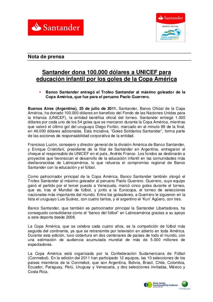 Nota de prensa      Santander dona 100.000 dólares a UNICEF para    educación infantil por los goles de la Copa América   ...
