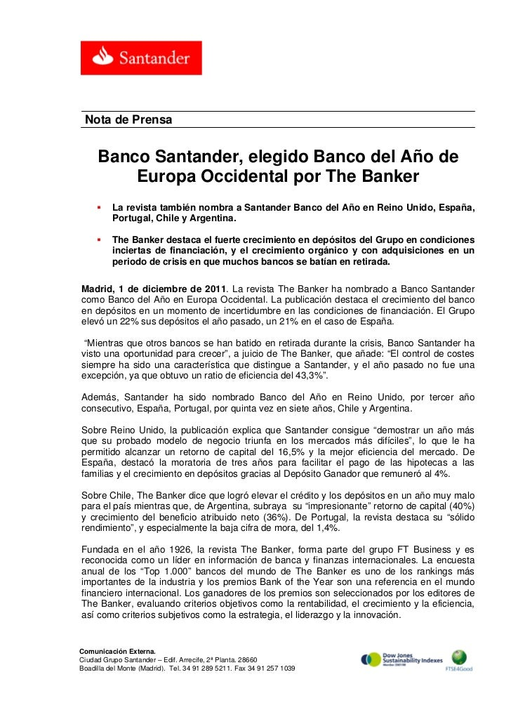 Nota de Prensa     Banco Santander, elegido Banco del Año de         Europa Occidental por The Banker         La revista ...