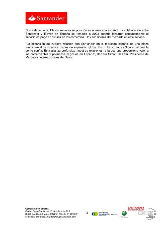 Con este acuerdo Elavon refuerza su posición en el mercado español. La colaboración entreSantander y Elavon en España se r...