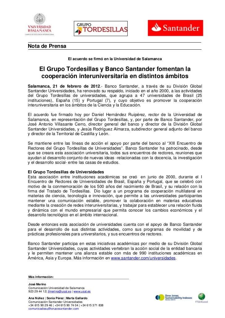 Nota de Prensa                            El acuerdo se firmó en la Universidad de Salamanca       El Grupo Tordesillas y ...