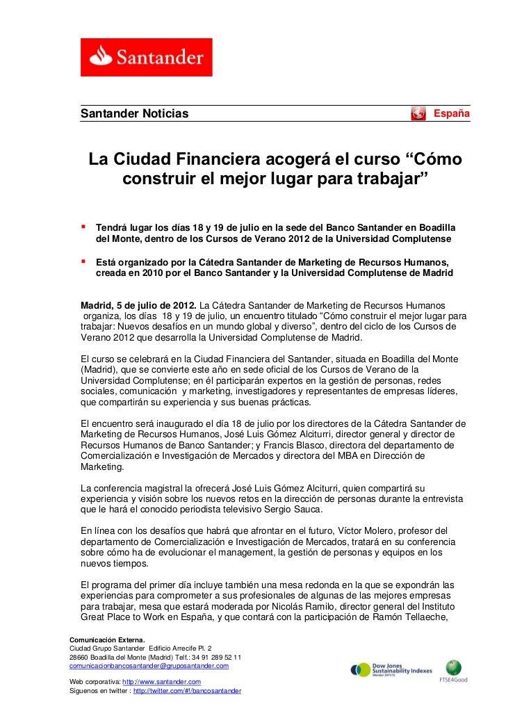 Santander Noticias                                                                    España       La Ciudad Financiera ac...