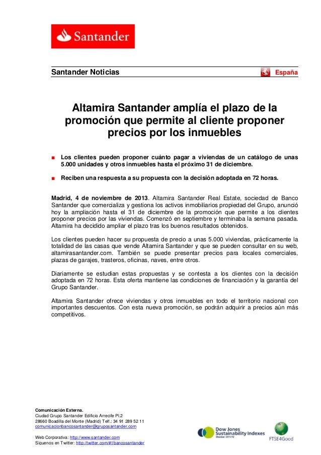 Santander Noticias  España  Altamira Santander amplía el plazo de la promoción que permite al cliente proponer precios por...