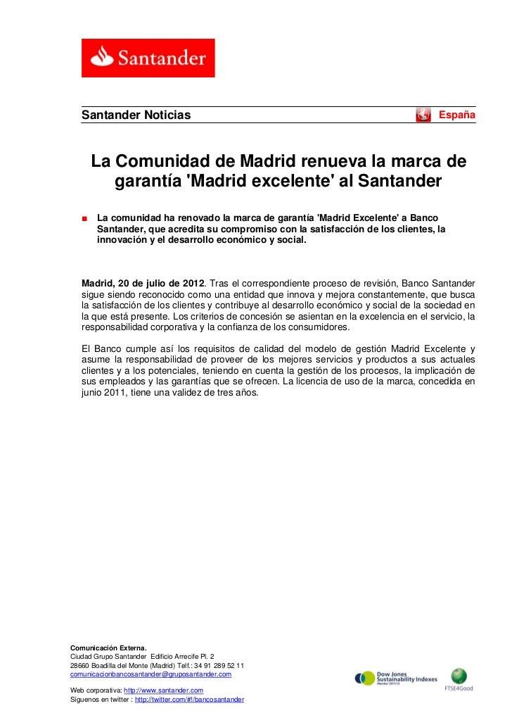 Santander Noticias                                                                     España       La Comunidad de Madrid...