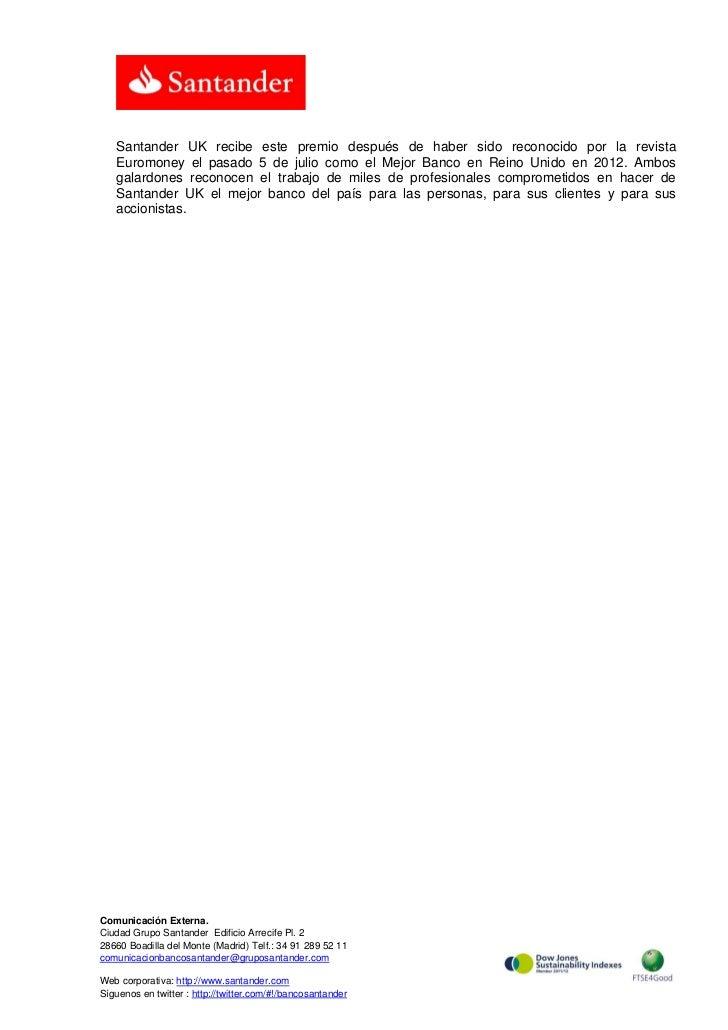 Santander UK recibe este premio después de haber sido reconocido por la revista   Euromoney el pasado 5 de julio como el M...