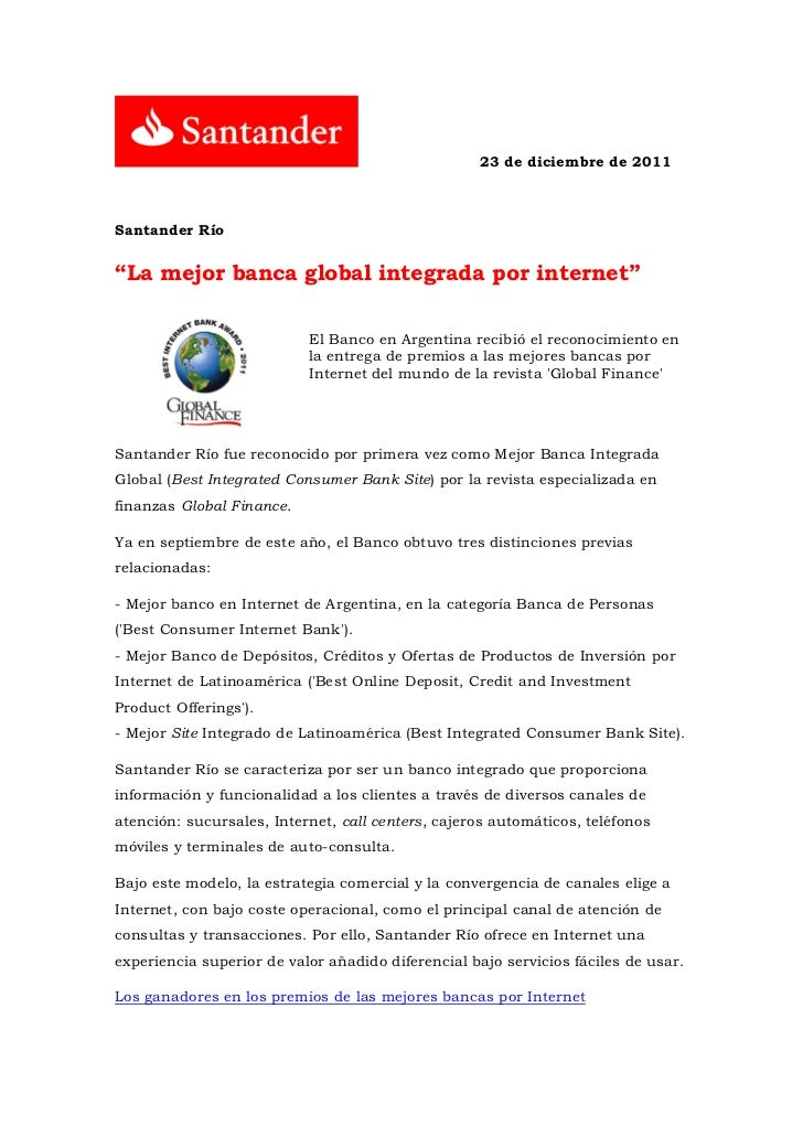 """23 de diciembre de 2011Santander Río""""La mejor banca global integrada por internet""""                           El Banco en A..."""
