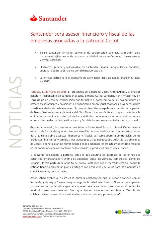 NOTICIAS Santander será asesor financiero y fiscal de las empresas asociadas a la patronal Cecot • Banco Santander firma u...