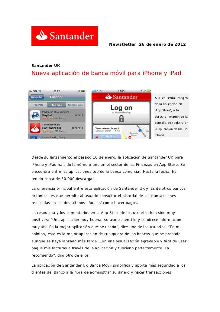 Newstletter 26 de enero de 2012Santander UKNueva aplicación de banca móvil para iPhone y iPad                             ...