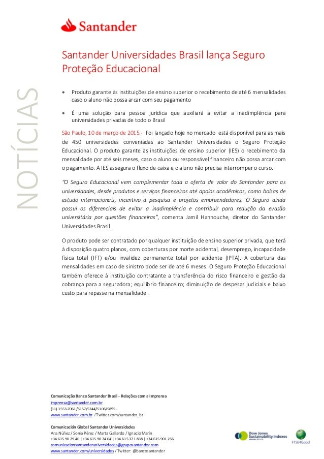 NOTÍCIAS Santander Universidades Brasil lança Seguro Proteção Educacional • Produto garante às instituições de ensino supe...