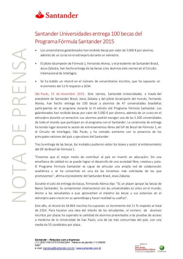 SantanderUniversidadesentrega100becasdel ProgramaFórmulaSantander2015  Los universitarios galardonados han recibido becas...