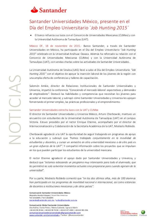 Comunicación Santander Universidades México Alejandra Aranda Vázquez / Anaid Díaz Amezcua Tel: 52616691 / Tel: 52616691 ca...