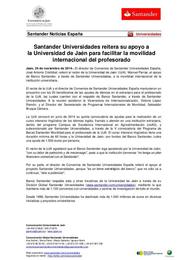 Comunicación Universidad de Jaén  +34 953 212622 / 953 213370  gprensa@ujaen.es / www.ujaen.es  Comunicación Global Santan...