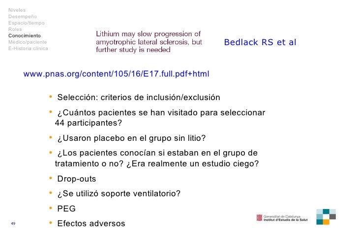 www.pnas.org/content/105/16/E17.full.pdf+html Bedlack  RS et al <ul><li>Selección: criterios de inclusión/exclusión </li><...