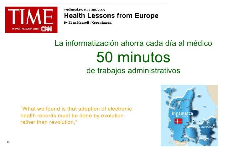 """La informatización ahorra cada día al médico  50 minutos de trabajos administrativos """"What we found is that adoption ..."""