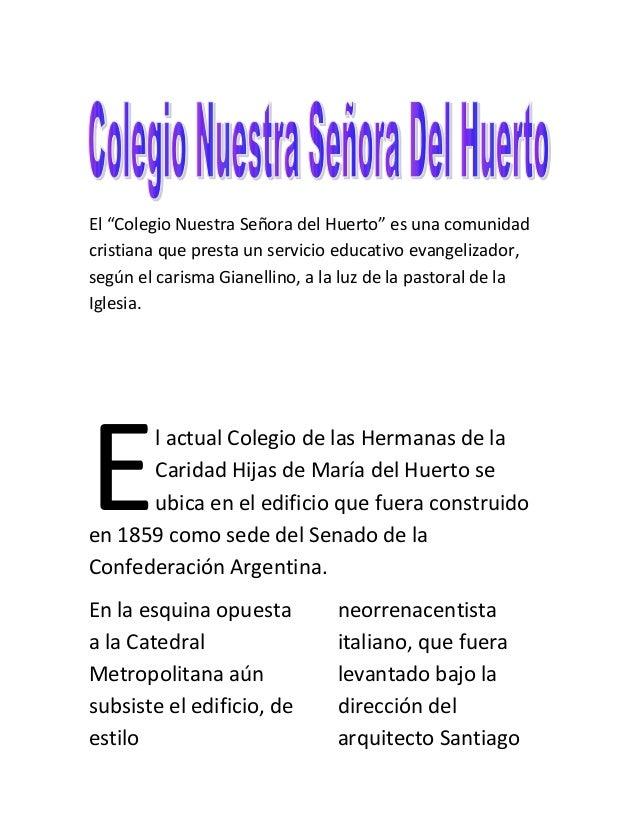 """El """"Colegio Nuestra Señora del Huerto"""" es una comunidad cristiana que presta un servicio educativo evangelizador, según el..."""