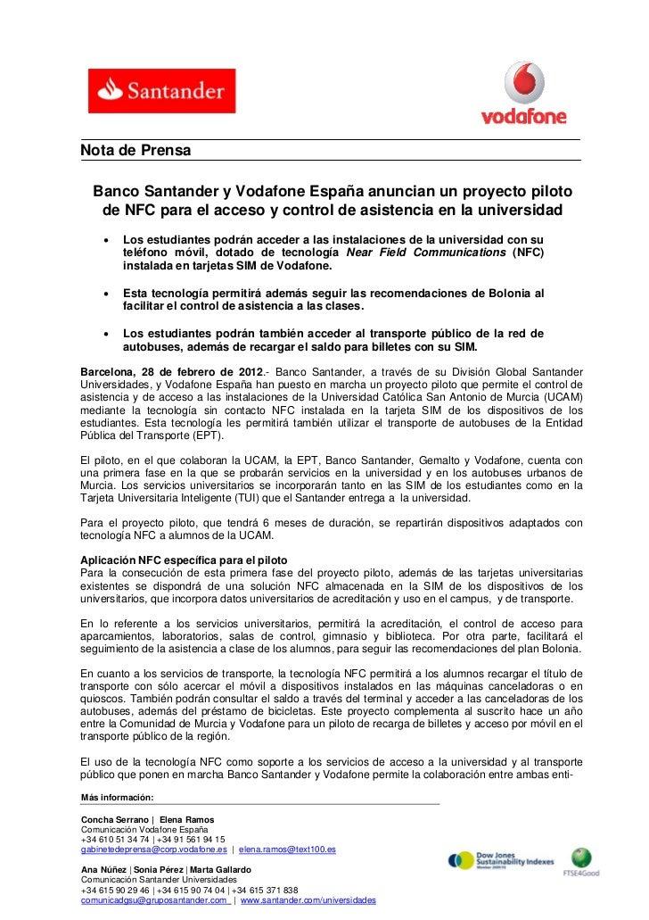 Nota de Prensa  Banco Santander y Vodafone España anuncian un proyecto piloto   de NFC para el acceso y control de asisten...