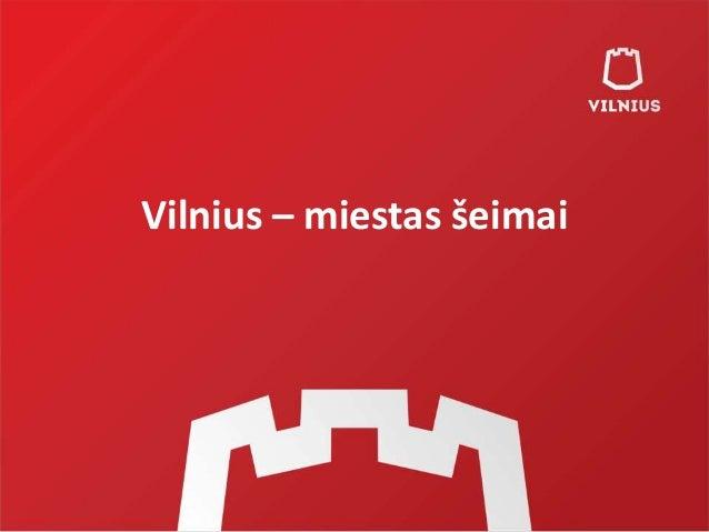 Vilnius – miestas šeimai