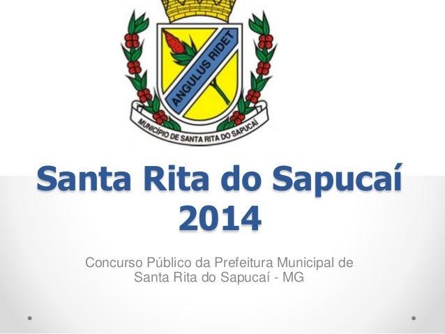 Santa Rita do Sapucaí 2014 Concurso Público da Prefeitura Municipal de Santa Rita do Sapucaí - MG