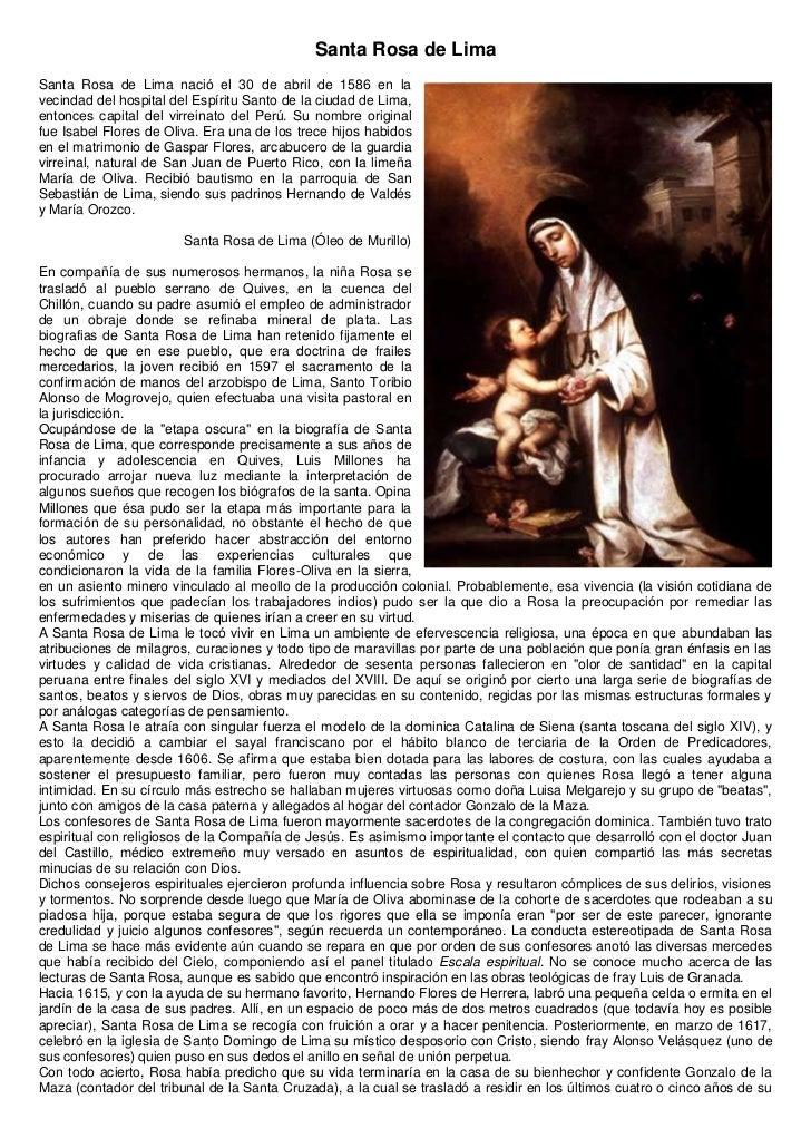 Santa Rosa de LimaSanta Rosa de Lima nació el 30 de abril de 1586 en lavecindad del hospital del Espíritu Santo de la ciud...