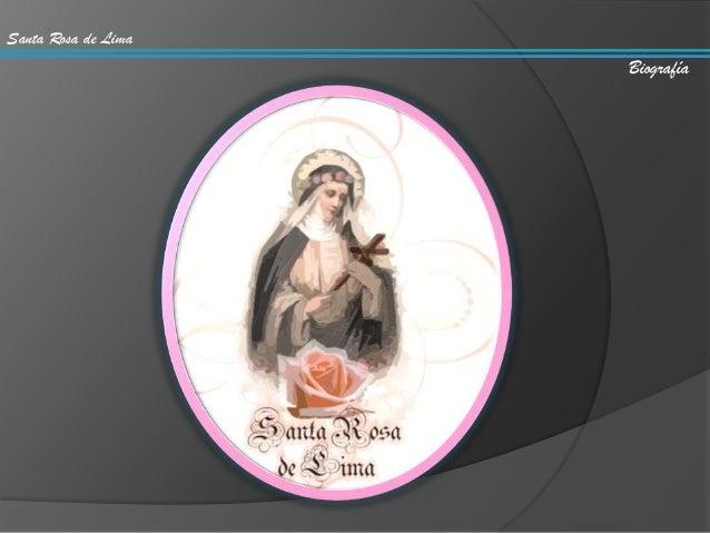 Santa Rosa de Lima Biografía