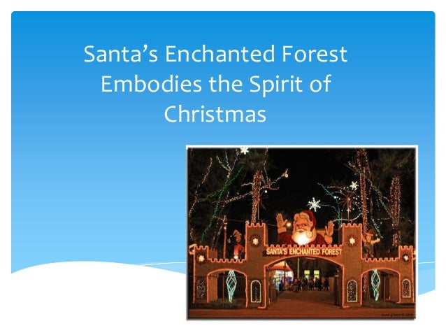Santa's Enchanted Forest Embodies the Spirit of        Christmas