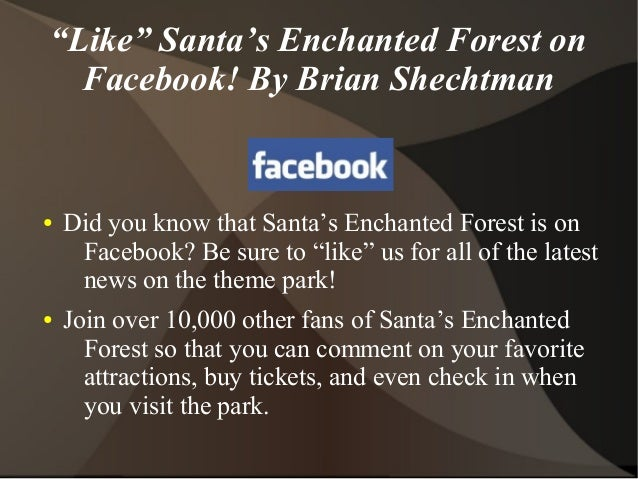 """""""Like"""" Santa's Enchanted Forest on  Facebook! By Brian Shechtman●   Did you know that Santa's Enchanted Forest is on     F..."""