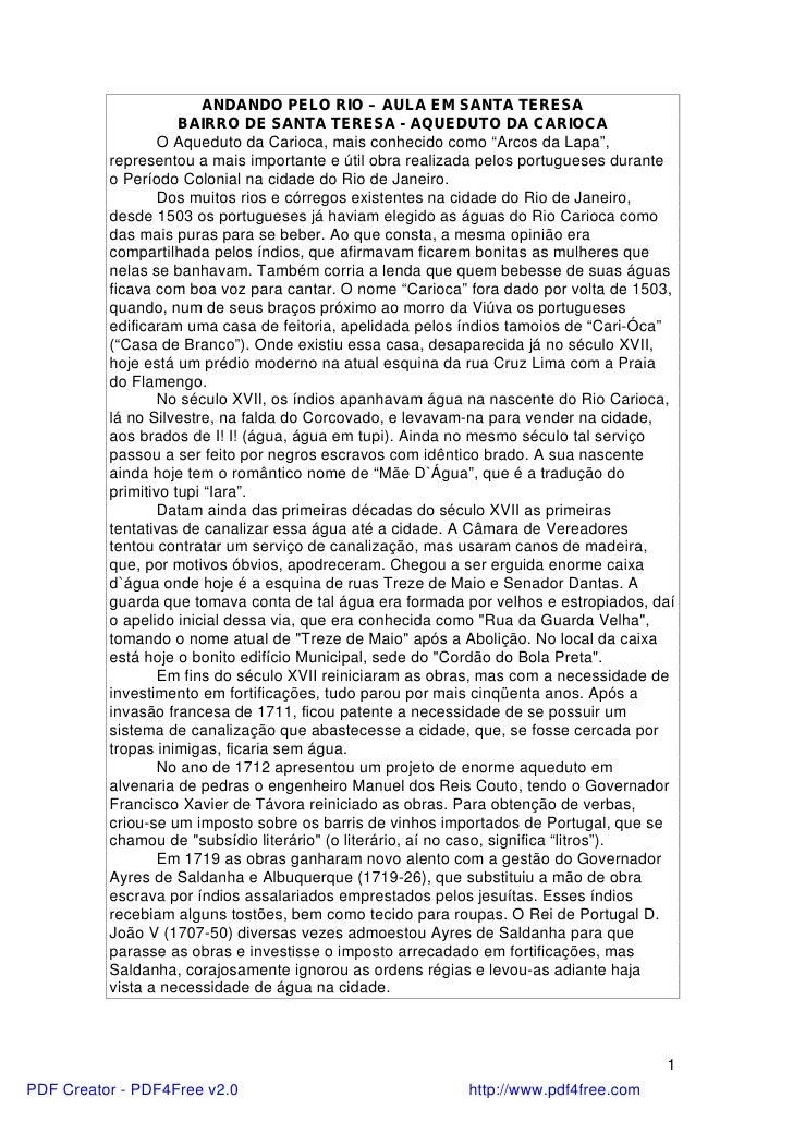 ANDANDO PELO RIO – AULA EM SANTA TERESA                     BAIRRO DE SANTA TERESA - AQUEDUTO DA CARIOCA                  ...