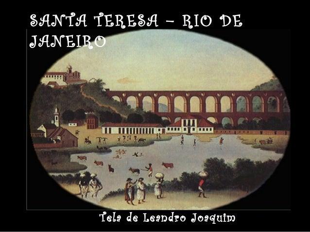 SANTA TERESA – RIO DEJANEIROTela de Leandro Joaquim