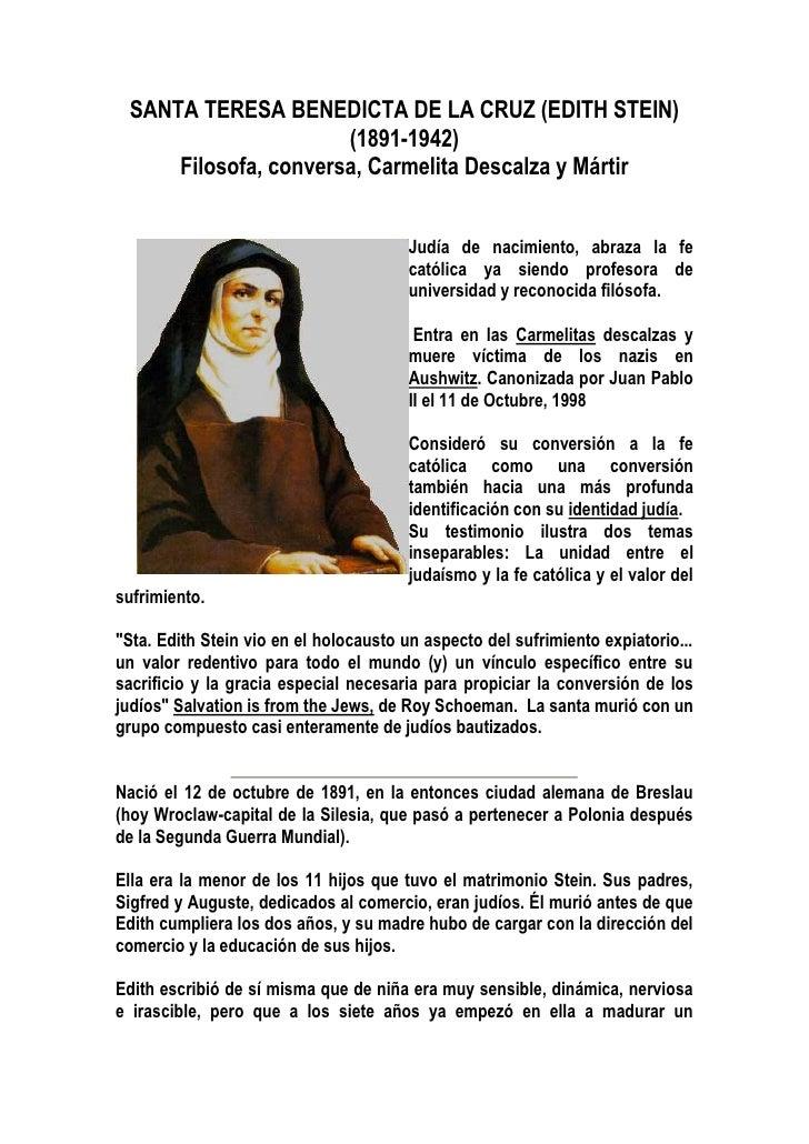 SANTA TERESA BENEDICTA DE LA CRUZ (EDITH STEIN)                       (1891-1942)      Filosofa, conversa, Carmelita Desca...