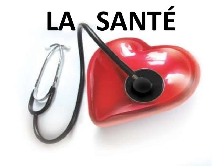 LA   SANTÉ<br />