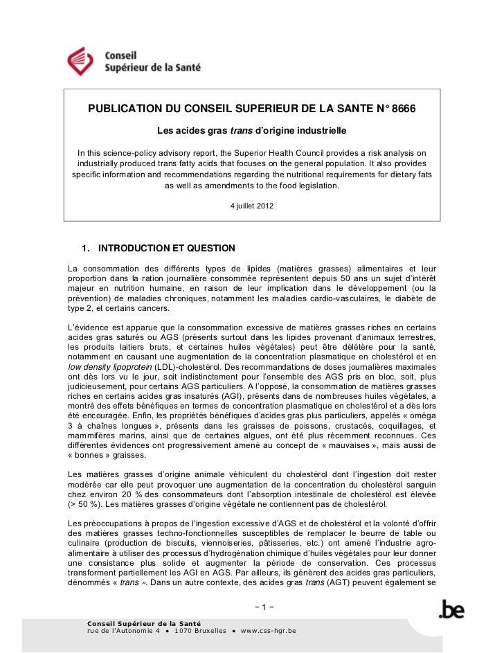 PUBLICATION DU CONSEIL SUPERIEUR DE LA SANTE N° 8666                        Les acides gras trans d'origine industrielle  ...