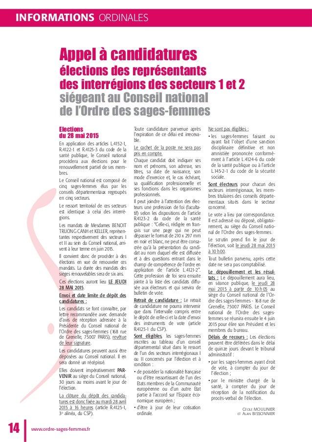 INFORMATIONS ORDINALES www.ordre-sages-femmes.fr14 Appel à candidatures élections des représentants des interrégions des s...