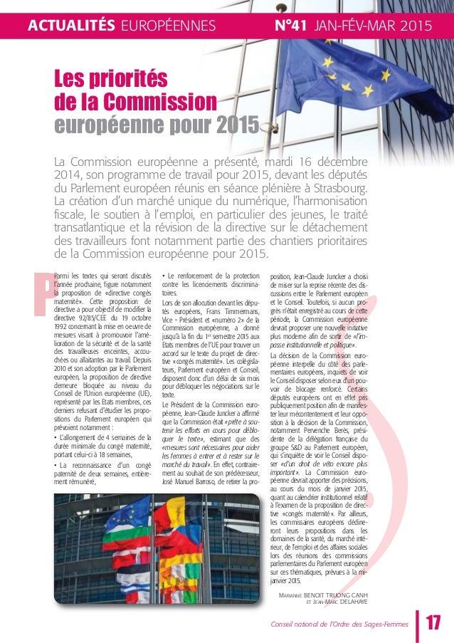 N°41 JAN-FÉV-MAR 2015ACTUALITÉS EUROPÉENNES Les priorités de la Commission européenne pour 2015 17Conseil national de l'Or...