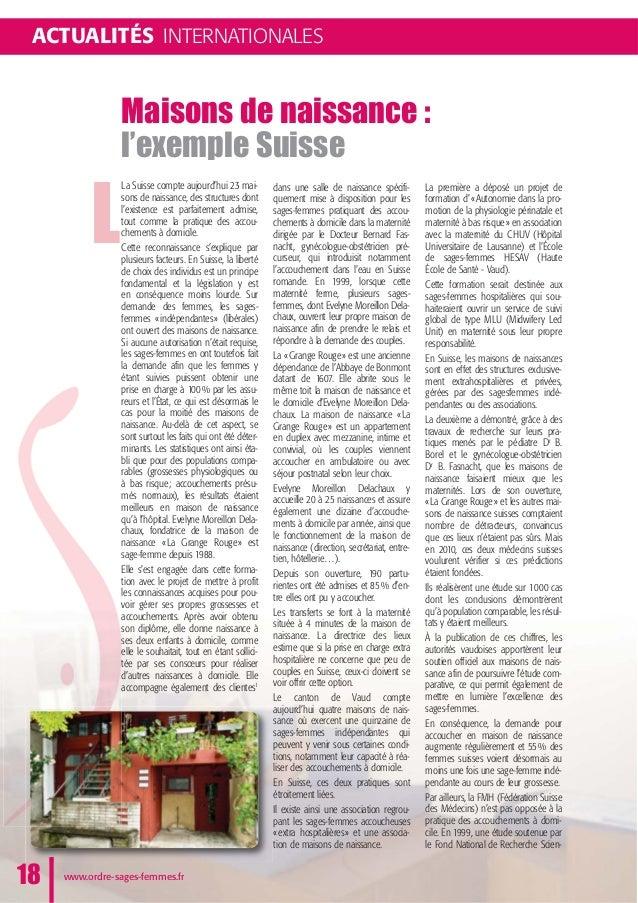 ACTUALITÉS INTERNATIONALES www.ordre-sages-femmes.fr18 dans une salle de naissance spécifi- quement mise à disposition pou...