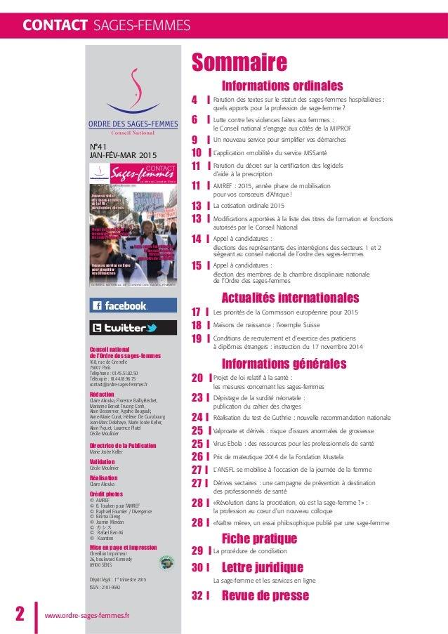 CONTACT SAGES-FEMMES Sommaire Informations ordinales 4 l Parution des textes sur le statut des sages-femmes hospitalières ...