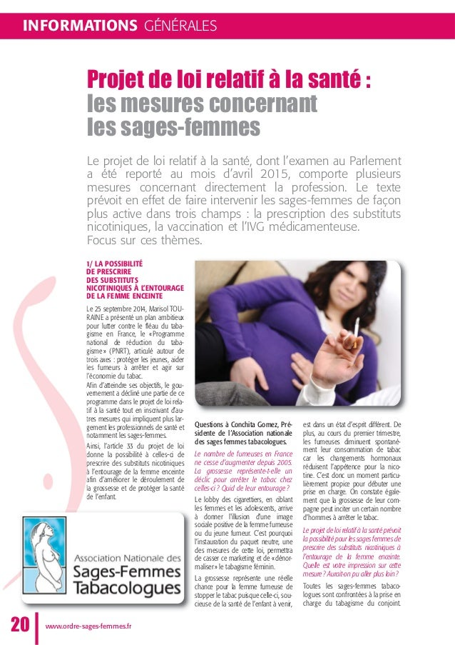 1/ LA POSSIBILITÉ DE PRESCRIRE DES SUBSTITUTS NICOTINIQUES À L'ENTOURAGE DE LA FEMME ENCEINTE Le 25 septembre 2014, Mariso...