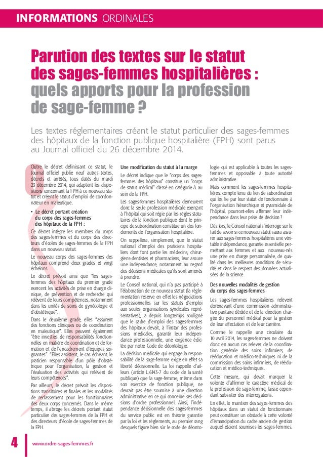 INFORMATIONS ORDINALES Parution des textes sur le statut des sages-femmes hospitalières: quels apports pour la profession...