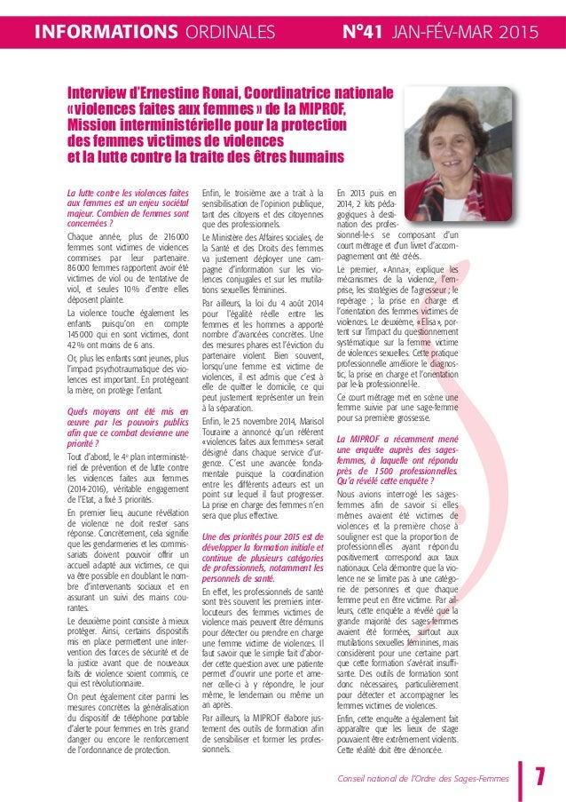N°41 JAN-FÉV-MAR 2015 7Conseil national de l'Ordre des Sages-Femmes INFORMATIONS ORDINALES Interview d'Ernestine Ronai, Co...