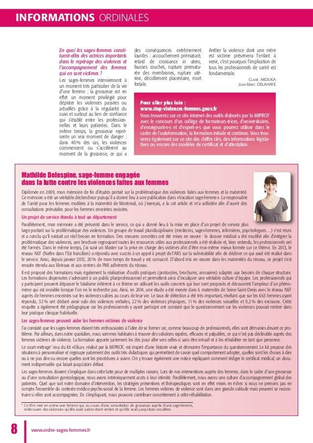 INFORMATIONS ORDINALES www.ordre-sages-femmes.fr8 Pour aller plus loin : www.stop-violences-femmes.gouv.fr Vous trouverez ...