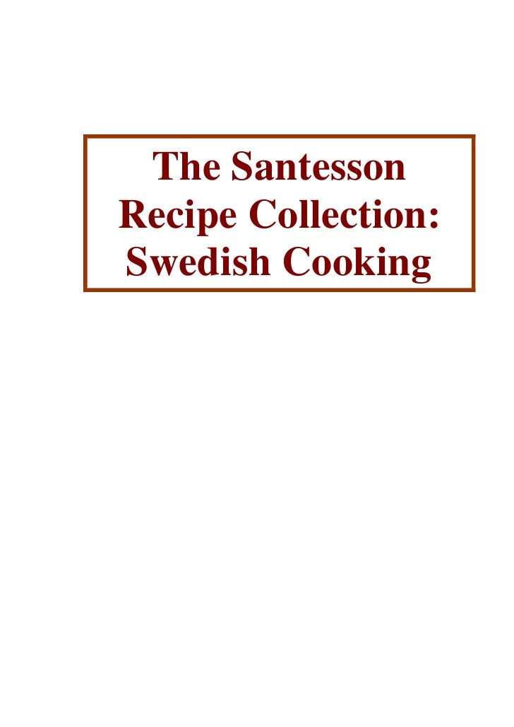 The SantessonRecipe Collection:Swedish Cooking