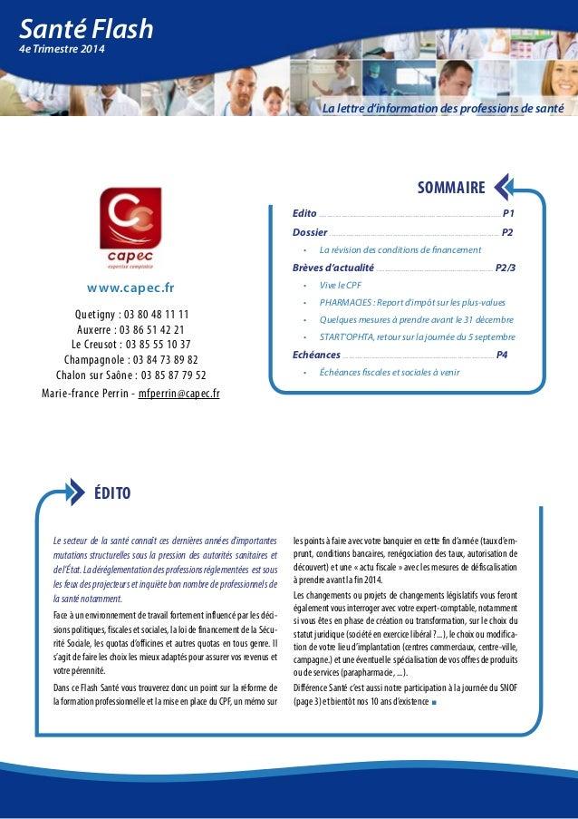 La lettre d'information des professions de santé  Santé Flash  4e Trimestre 2014  www.capec.fr  Quetigny : 03 80 48 11 11 ...