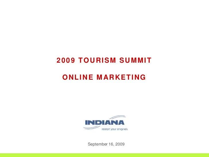 2009 tourism SUMMIT<br />ONLINE MARKETING<br />September 16, 2009<br />