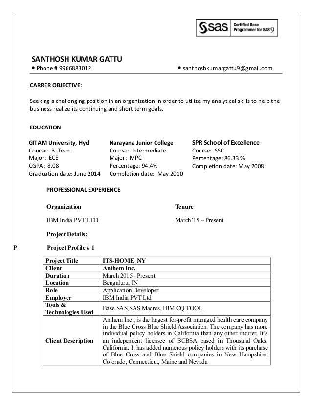 SANTHOSH KUMAR GATTU ● Phone # 9966883012 ● santhoshkumargattu9@gmail.com CARRER OBJECTIVE: Seeking a challenging position...